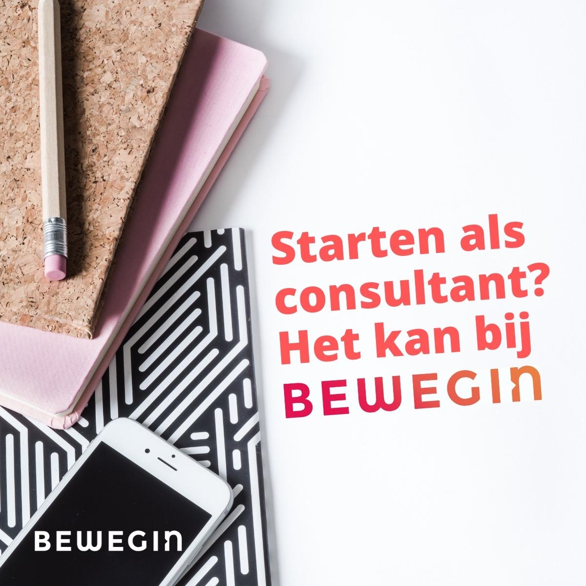 Starten als consultant: bij Bewegin kan het